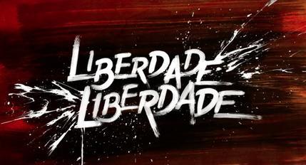 Liberdade,_Liberdade